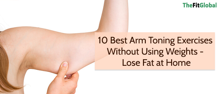 arm toning exercises to lose fat