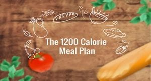 The 1200 Calorie Meal Plan