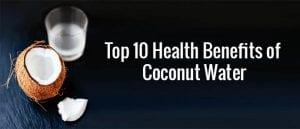 top-10-health-benefits-of-coconut-water