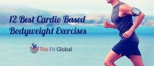 12-best-cardio-based-bodyweight-exercises