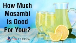 How Much Mosambi Is Good For Your