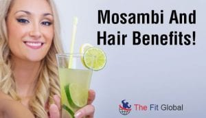 Mosambi And Hair Benefits!