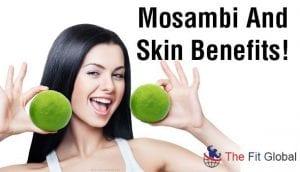 Mosambi And Skin Benefits!