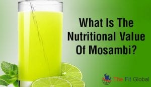 What Is The Nutritional Value Of Mosambi
