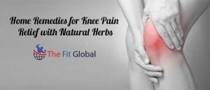 Home Remedies for Knee Pain Relief with Natural Herbs