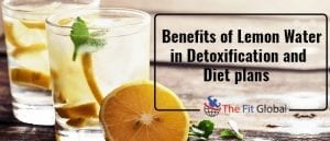 Benefits of lemon water in detoxification and diet plans
