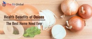 Health benefits of onions - The Best Home Need Ever
