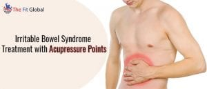 Irritable Bowel Syndrome Treatment with Acupressure Points