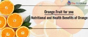 Orange Fruit for you _ Nutritional and Health Benefits of Orange