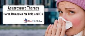 Acupressure Therapy Home Remedies for Cold and Flu