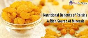Nutritional Benefits of Raisins A Rich Source of Minerals