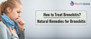 How to Treat Bronchitis - Natural Remedies for Bronchitis