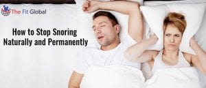 Stop Snoring Permanently with these Home Remedies for Snoring