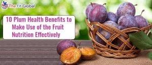 Plum Health Benefits