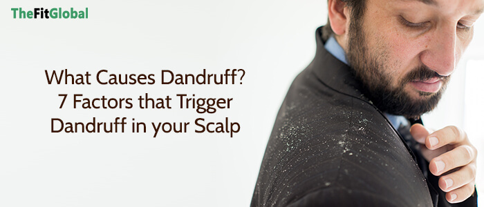 What Causes Dandruff