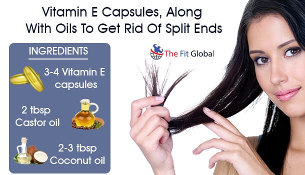 Vitamin E Capsules, Along With Oils To Get Rid Of Split Ends