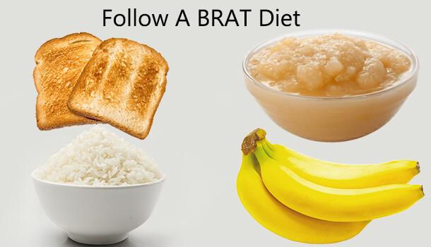 Follow A BRAT Diet