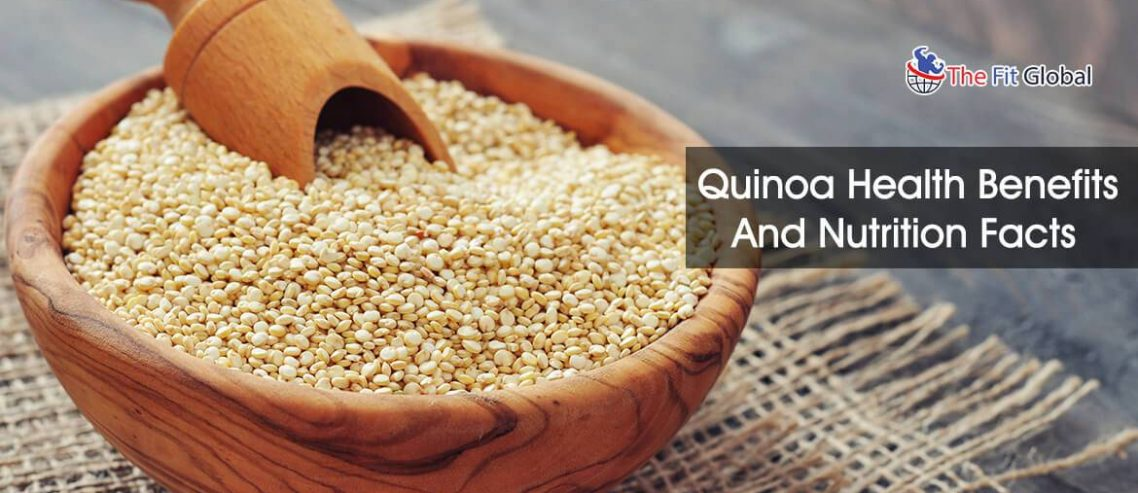 Quinoa health benefits and Nutrition facts