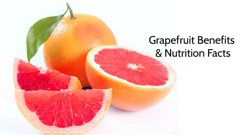 Grapefruit Benefits & Nutrition Facts