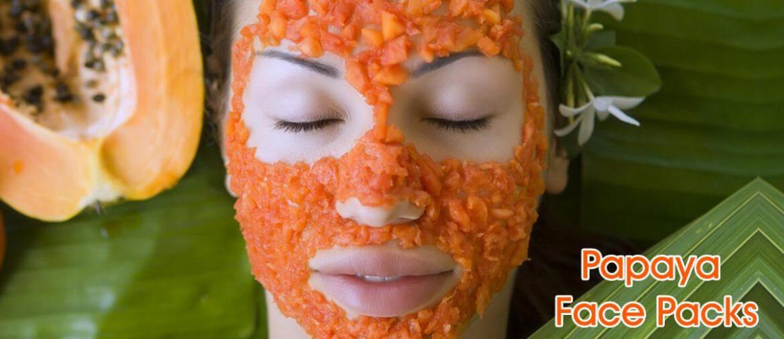 Home Made Papaya Face Packs